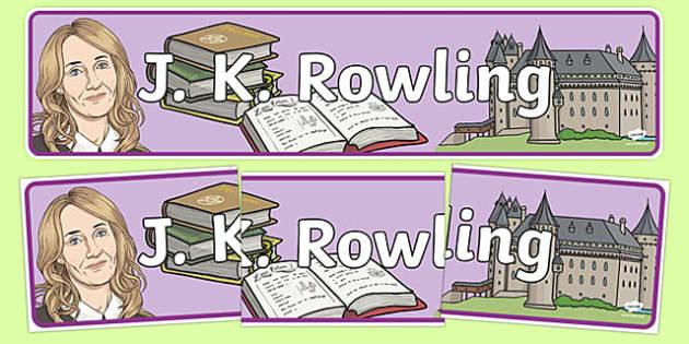 J K Rowling Display Banner - j k rowling, harry potter, magic, wizards, hogwarts, hermione granger, ron weasley, book, novel, story, display banner