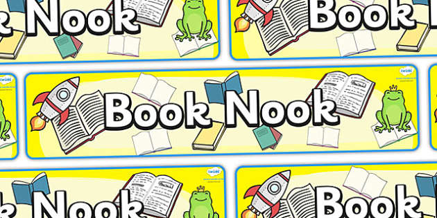 Book Nook Display Banner - book, reading area, Classroom Area Signs, KS1, Book Area, Book Corner, Library, Banner, Foundation Stage Area Signs, Classroom labels, Area labels, Area Signs, Classroom Areas, Poster, Display, Areas