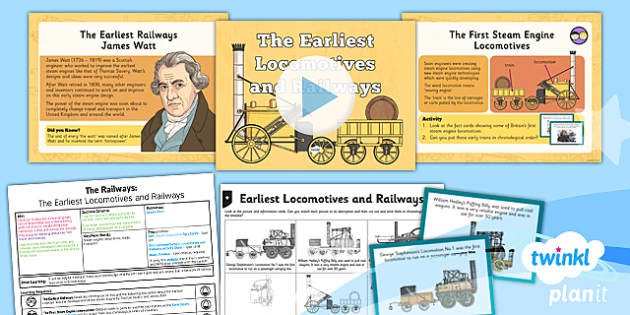 PlanIt - History LKS2 - The Railways Lesson 1: The Earliest Locomotives and Railways Lesson Pack