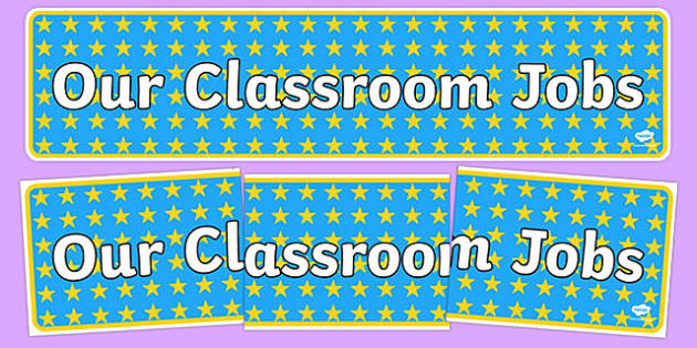 Our Classroom Jobs Display Banner Blue With Yellow Stars - stars