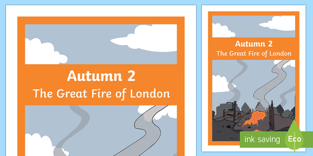 The Great Fire of London Cover Page Autumn 2 - the great fire of london, cover page, autumn 2