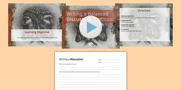 Writing a Balanced Discussion PowerPoint Pack - balanced, discussion