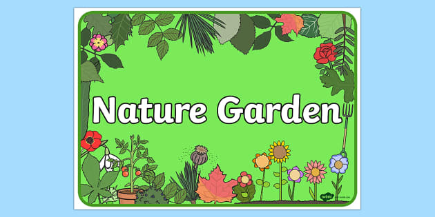 Nature Garden Sign - signs, labels, plants, trees, flowers