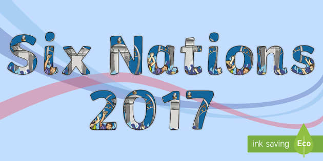Six Nations 2017 Display Lettering - CfE, calendar events, Scotland, Scottish, traditions, history, celebrations, 6 nations, six nations,