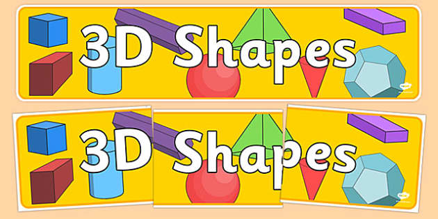 3D Shapes Display Banner - 3d shapes banner, 3d shapes, shapes, maths 3d shapes, shapes banner, 3d shapes ks2, ks2 maths display, 3d shapes display, ks2
