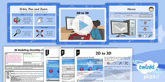 PlanIt - Computing Year 5 - 3D Modelling SketchUp Lesson 1: 2D to 3D Lesson Pack - planit, computing