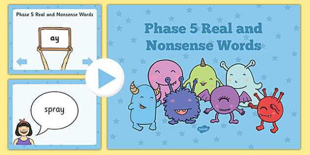 Phase 5 Real and Nonsense Words PowerPoint - phase 5, real, nonsense, real words, nonsense words, powerpoint