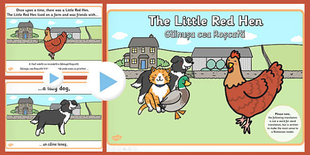 The Little Red Hen Story PowerPoint EAL Romanian Translation