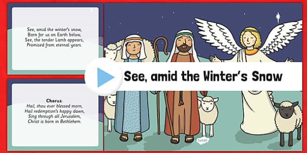 See amid the Winter's Snow Christmas Carol Lyrics PowerPoint - see amid the winters snow, christmas carol