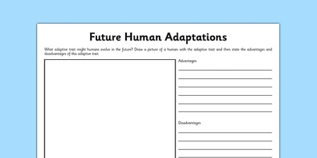 Future Human Adaptations Activity Sheet - human, evolution, adaptation, adaptive trait, future, worksheet