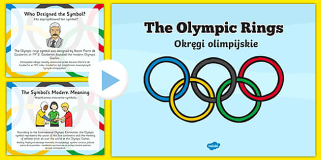 History of the Olympic Rings PowerPoint Polish Translation - history, olympics rings, powerpoint, olypics,olimpics,olymipcs,olymoics,olymics,olmpics,olymipics,olympis,oympics,owerpoint, olympica, olypmics, olmypics, olumpics, oylmpics, polish, mfl, e