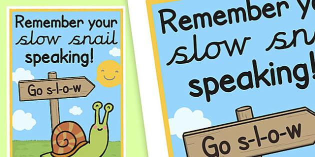 Slow Snail Speaking Poster - slow snail, speaking, poster, display