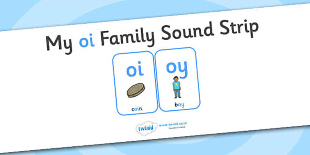 My OI Sound Family Strip - Sound family, OY, alternate spellings, alternate spellings for phonemes, family, sounds, phoneme, phonemes