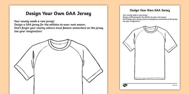 Design Your Own Jersey - GAA, art, design, jersey, ireland, irish, sport, activity, rainy day