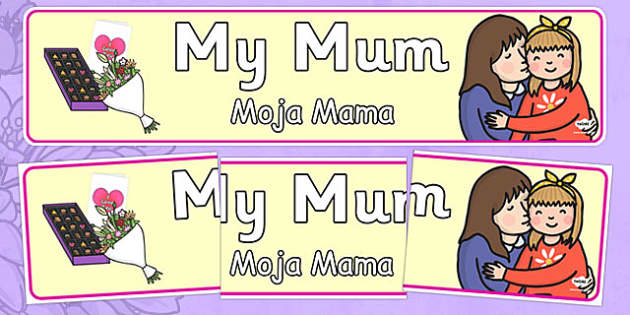 My Mum Display Banner Polish Translation - polish, display, banner, display banner, my mum banner, my mum display, mothers day, mothers day banner, mothers day display, banner for mothers day, mothersday, poster, sign, classroom display, themed banne
