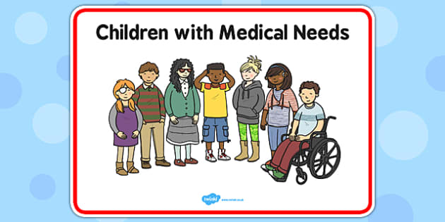 Children With Medical Needs Sign - children, medical, needs
