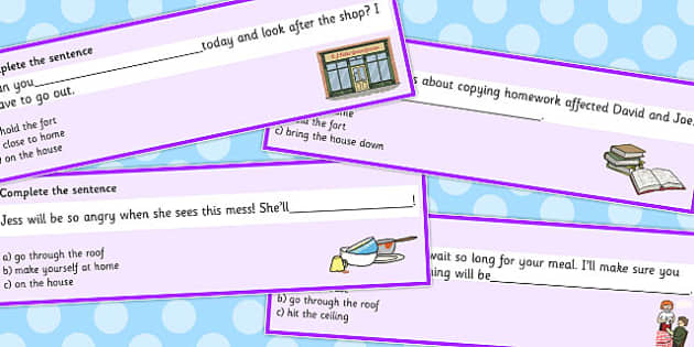 Building Idioms Complete The Sentence Cards - building idioms, complete