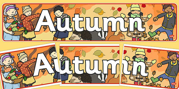 Autumn Display Banner - Display banner, Autumn, seasons,  A4, display, autumn pictures, autumn display, leaves, acorn, conker, atumn