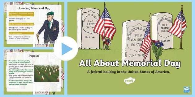 Memorial Day PowerPoint - Memorial Day Resources Grades 3-5, veterans, celebrations, USA, memorial, festivals, veterans, servi