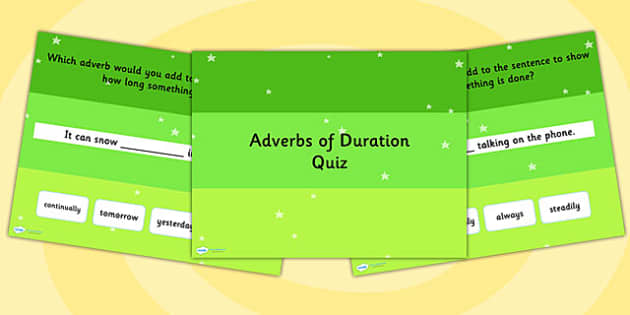 Using Adverbs of Duration SPaG Grammar PowerPoint Quiz - SPaG