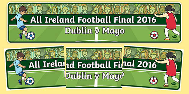 All Ireland Football Final 2016 Display Banner-Irish