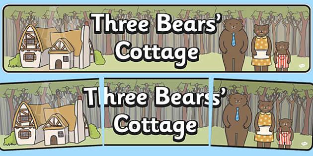 Three Bears Cottage Display Banner - Goldilocks, traditional tales, display banner, tale, fairy tale, three bears, porridge, cottage, beds, display, A4, banner