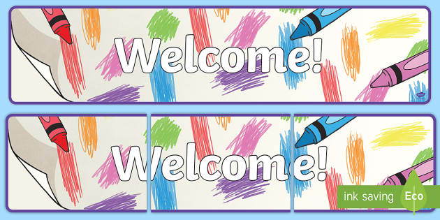 Colorful Crayons Welcome Display Banner - Classroom, Display, welcome, new class, new school, new term, year, transition, class, wax, crayons,