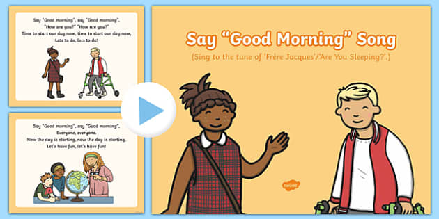 Good Morning Song PowerPoint