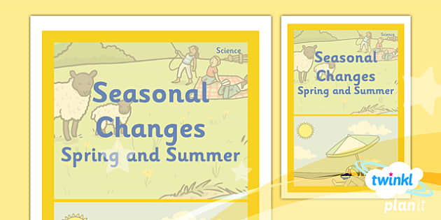 PlanIt - Science Year 1 - Seasonal Changes (Spring and Summer) Unit Book Cover - planit, book cover, year 1, science, seasonal changes spring and summer
