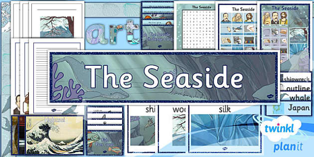 PlanIt Art UKS2 The Seaside Unit Additional Resources - planit