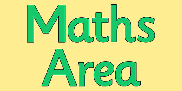 Maths Area Display Lettering - Maths Area Primary Resources, maths is fun, signs, labels, areas