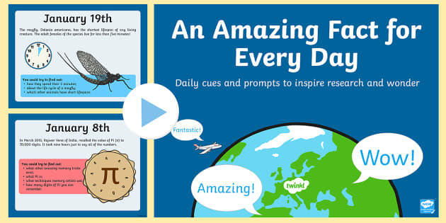 An Amazing Fact a Day January PowerPoint - research, prompts, facts, factoids, trivia, did you know, daily