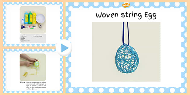 Woven String Egg Craft Instructions PowerPoint - powerpoint