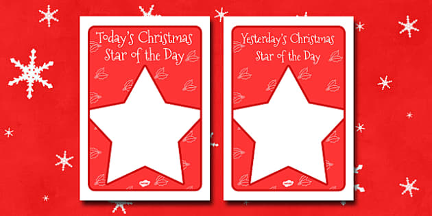 Christmas Star of the Day Poster - christmas, christmas themed posters, star of the day, posters, class management, behaviour management, rewards