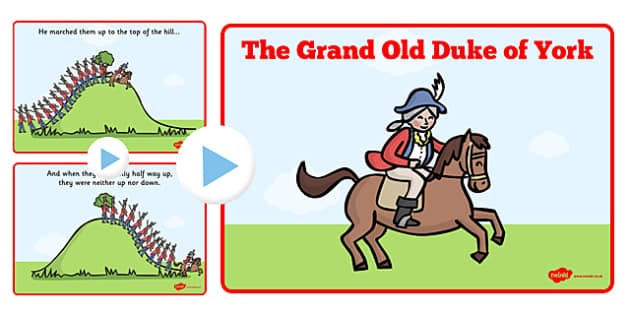 The Grand Old Duke of York PowerPoint - grand old duke of york, powerpoint, song, nursery rhyme, grand old duke of york presentation, sing along