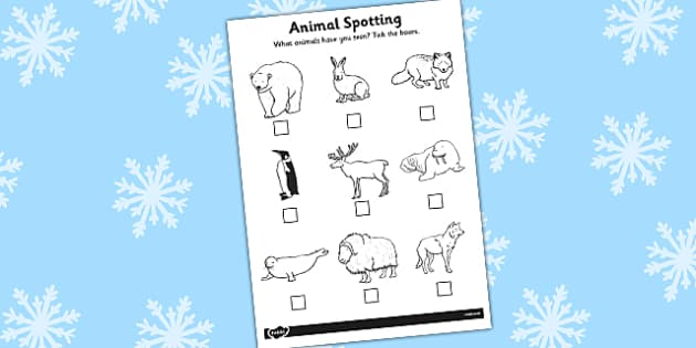 Polar Regions Animal Spotting Form - Arctic, winter, explorer, South Pole, activity, worksheet, fox, hare, polar bear, penguin, huskey, snow, winter, frost, cold, ice, hat, gloves
