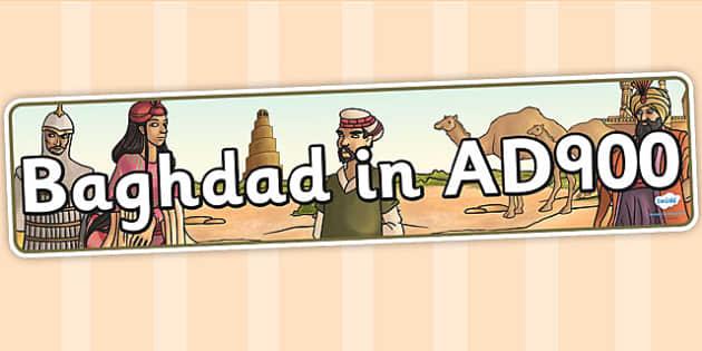 Baghdad in AD900 Display Banner - bagdad, history, banner, display