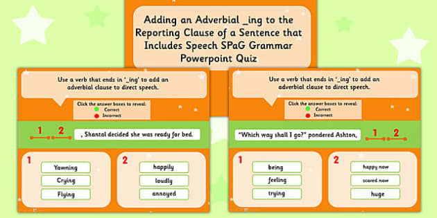 Adding ing to the Reporting Clause Sentence that Includes Speech