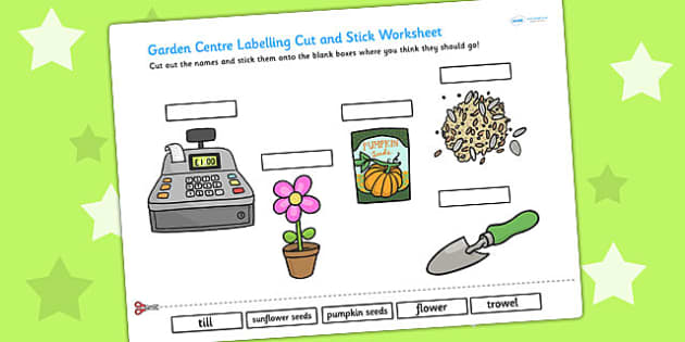 Garden Centre Scene Labelling Cut and Stick Worksheet - garden