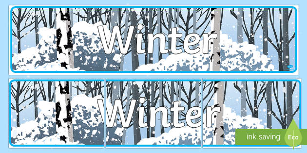 Editable Winter Display Banner - Winter, banner, display, Christmas, snow, cold