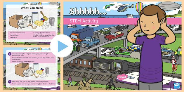 Shhhhhh! STEM PowerPoint - Make a Noise!, sound, noise, soundproofing, STEM, science