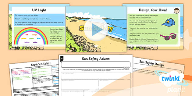 PlanIt - Science Year 3 - Light Lesson 4: Sun Safety Lesson Pack