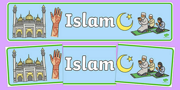 Islam Display Banner - Religion, faith, muslim, mosque, allah, God, RE, five pillars, mohammad