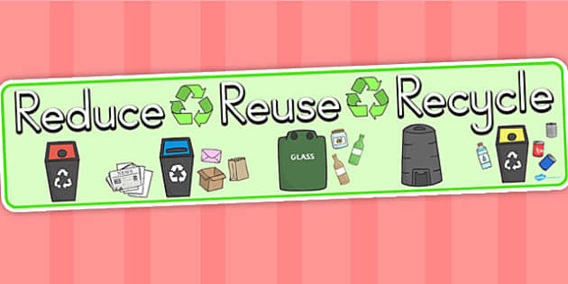 Eco and Recycling Reduce Reuse Recycle Display Banner - Recycle