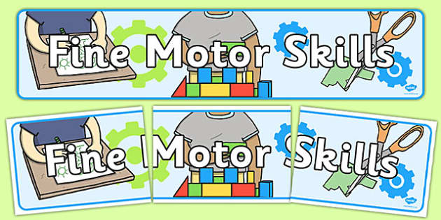 Fine Motor Skills Display Banner - banners, displays, skill
