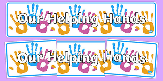 Our Helping Hands Display Banner - helping, banner, display
