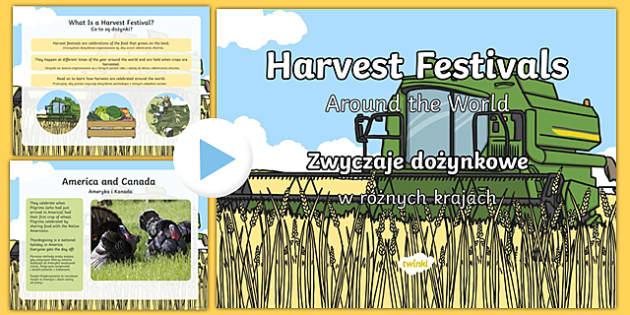 Harvest Festivals Around The World PowerPoint Polish/English