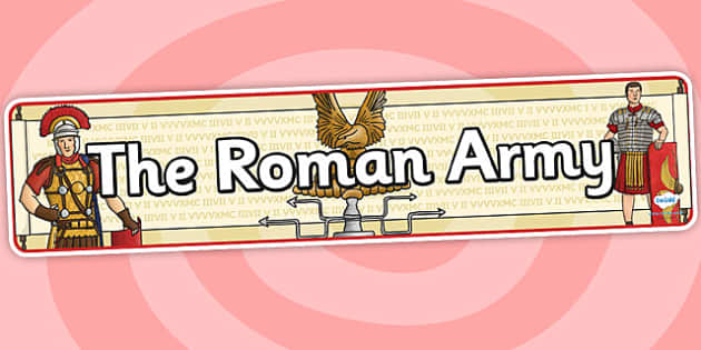 The Roman Army Display Banner - roman, display banner, banner