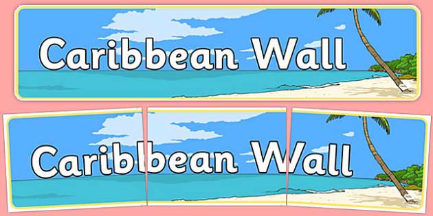 Caribbean Wall Display Banner - caribbean wall, display banner, display, banner, caribbean
