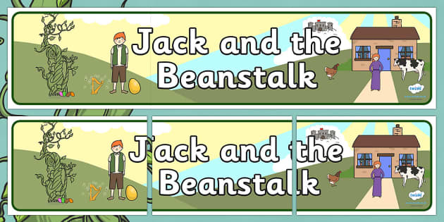 Jack and the Beanstalk Display Banner - Jack and the Beanstalk, display banner, A4, display, traditional tales, tale, fairy tale, Jack, giant, beanstalk, beans, golden egg, axe, castle, sky